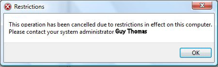 This operation has been cancelled due to restrictions in effect on this computer.