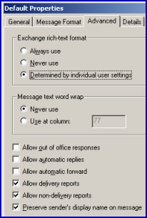 Allow out of office responses.  Exchange rich-text format. Microsoft Exchange 2003 Server