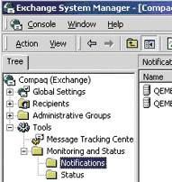 Exchange Tools Notification Montor and Status