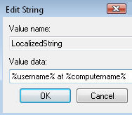 LocalizedString %username% at %computername%