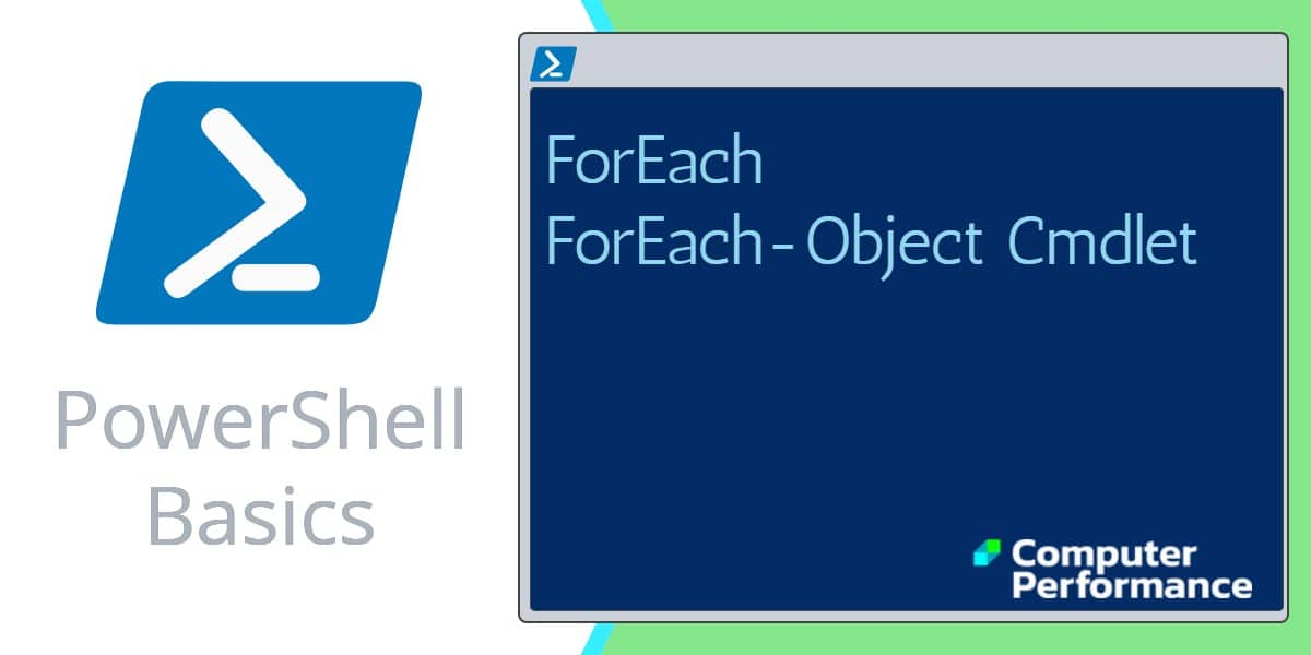 PowerShell Basics: ForEach Loop & -object cmdlet | Code Examples