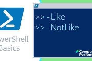 PowerShell Basics_ -Like _ -NotLike Operator