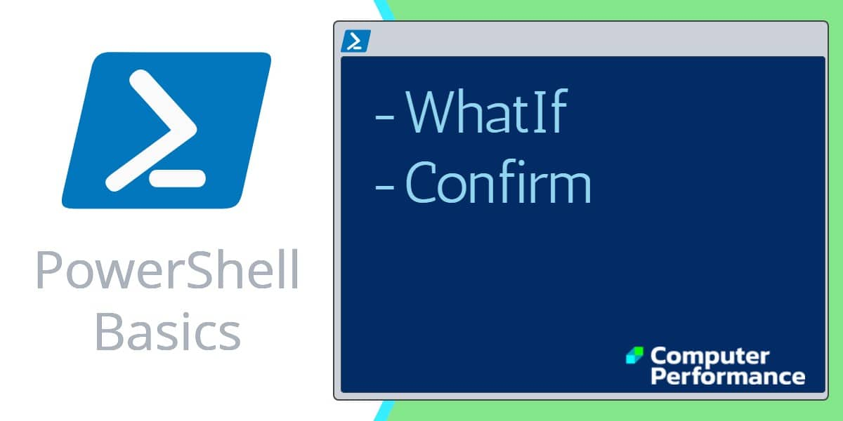PowerShell Scripting Basics_ -WhatIf and -Confirm Paramaters