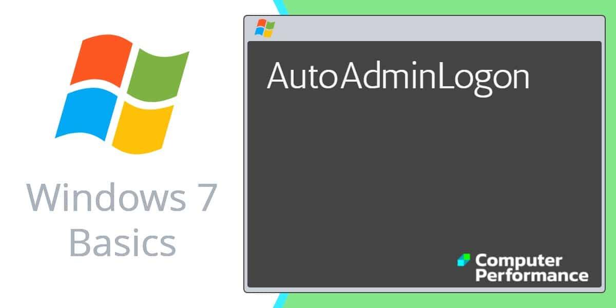 Windows 7 Basics_ AutoAdminLogon