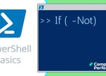PowerShell Basics_ If -Not Conditional Operator