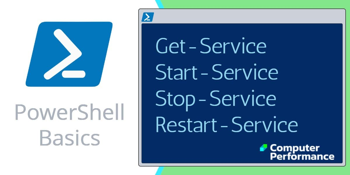 PowerShell Basics: Start, Stop & Restart a Service, Cmdlet