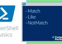 PowerShell Basics_ -Match Comparator & -Like -NotMatch -And