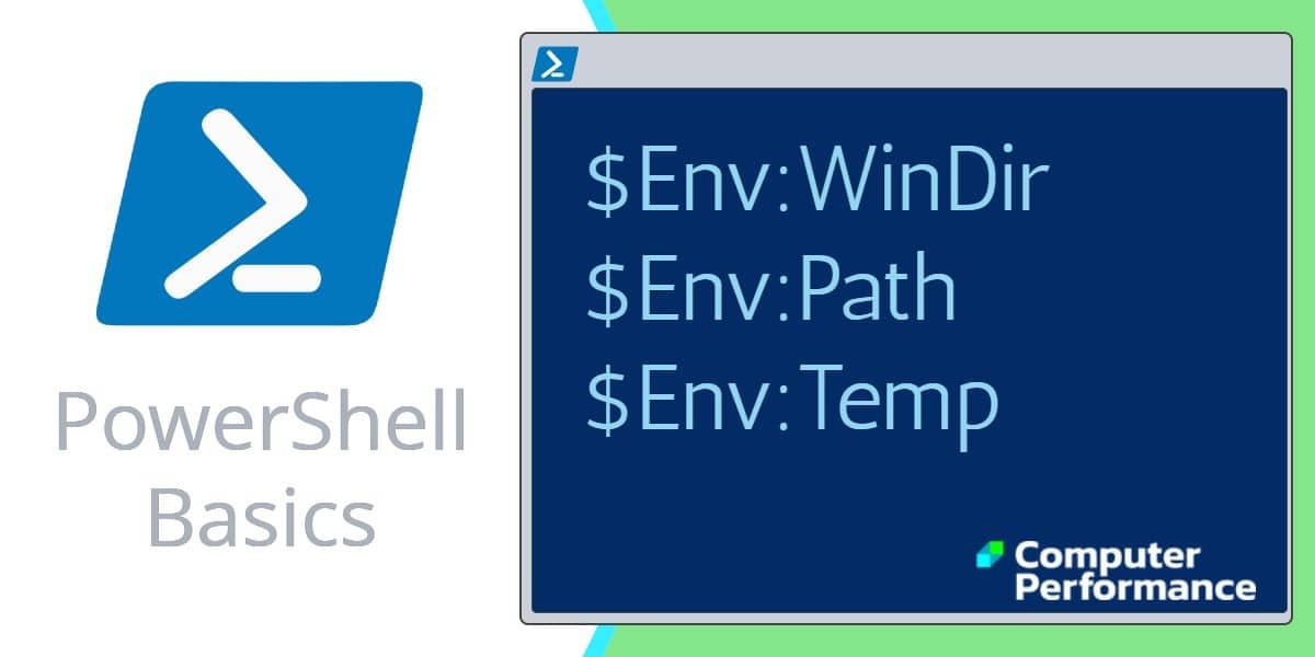 PowerShell Basics: $Env: - Environment Variables | Examples & Scripts