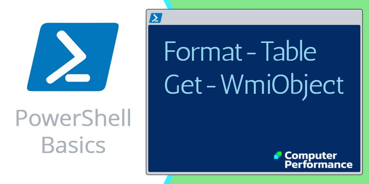 PowerShell Basics: Format-Table, ft output formatting | Code