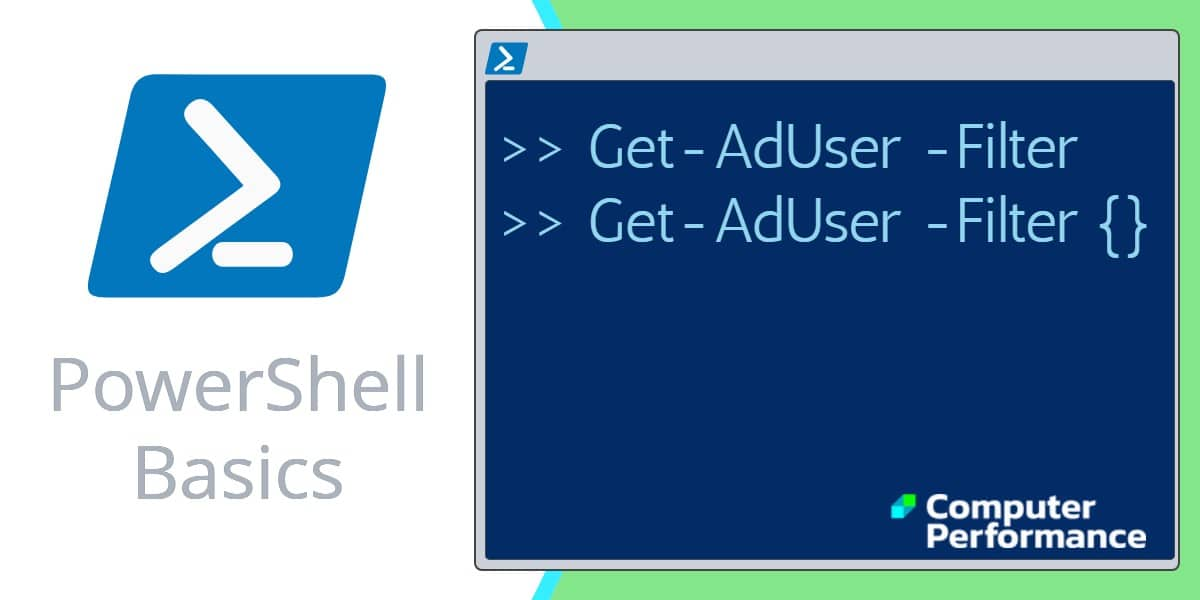 PowerShell Basics_ Get-AdUser -Filter with Code Examples