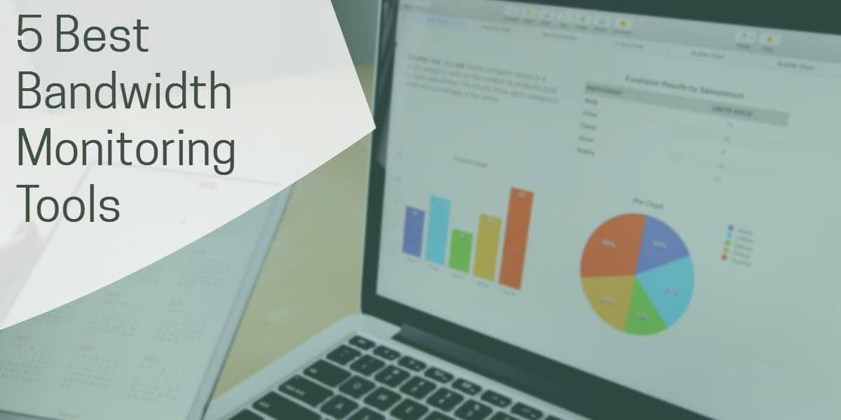 Best Bandwidth Monitoring Tools