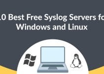 Best Free Syslog Servers for Linux and Windows