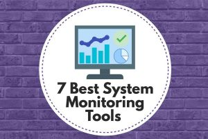 Best System Monitoring Tools