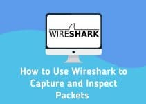 using WireShark to capture and inspect packets